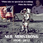 Neil Armstrong: 05.08.1930 – 25.08.2012